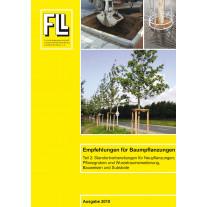 Empfehlungen für Baumpflanzungen – Teil 2: Standortvorbereitung für Neupflanzungen; Pflanzgruben und Wurzelraumerweiterung, Bauweisen und Substrate, 2010 (Kombipaket)