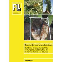 Baumuntersuchungsrichtlinien - Richtlinien für eingehende Untersuchungen zur Überprüfung der Verkehrssicherheit von Bäumen, 2013 (Kombipaket)