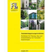 Fassadenbegrünungsrichtlinien - Richtlinien für die Planung, Bau und Instandhaltung von Fassadenbegrünungen, 2018 (Kombipaket)