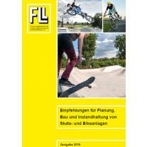 Empfehlungen für Planung, Bau und Instandhaltung von Skate- und Bikeanlagen, 2016 (Kombipaket)