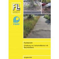 Fachbericht, Erhaltung von Verkehrsflächen mit Baumbestand, 2019 (Kombipaket)