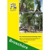 Tagungsband FLL-Verkehrssicherheitstage 2012, Teil 1: Bäume