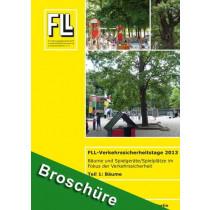 Tagungsband FLL-Verkehrssicherheitstage 2013, Teil 1: Bäume