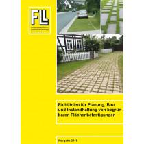Richtlinien für Planung, Bau und Instandhaltung von begrünbaren Flächenbefestigungen, 2018 (Broschüre)