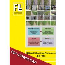 Bildqualitätskatalog Freianlagen - BK FREI, 2016 (Dateianforderung)