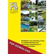 FLL-Richtlijnen voor planning, bouw en totaalonderhoud van particuliere zwemvijvers en natuur zwembaden_versie 2017 (Downloadversion)