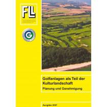 Golfanlagen als Teil der Kulturlandschaft – Planung und Genehmigung, 2007 (Broschüre)