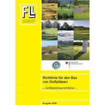 Golfplatzbaurichtlinie – Richtlinie für den Bau von Golfplätzen, 2008 (Broschüre)