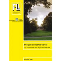 FLL-DGGL-Fachbericht: Pflege historischer Gärten Teil 1, 2006 (Broschüre)