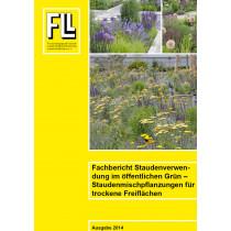 Fachbericht Staudenverwendung im öffentlichen Grün - Staudenmischpflanzungen für trockene Freiflächen, 2014 (Broschüre)