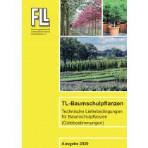 TL-Baumschulpflanzen – Technische Lieferbedingungen für Baumschulpflanzen (Gütebestimmungen), 2020 (Broschüre)
