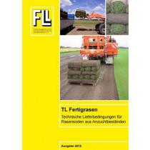 TL-Fertigrasen – Technische Lieferbedingungen für Rasensoden aus Anzuchtbeständen, 2016 (Broschüre)