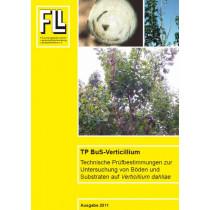 TP-BUS-Verticillium–Technische Prüfbestimmungen zur Untersuchung von Böden und Substraten auf Verticillium dahliae, 2011 (Downloadversion)