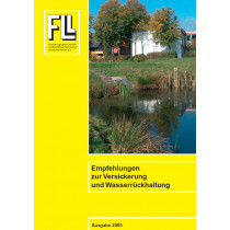Empfehlungen zur Versickerung und Wasserrückhaltung 2005 (Broschüre)