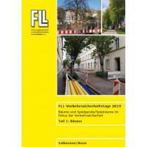 Tagungsband FLL-Verkehrssicherheitstage 2019, Teil 1: Bäume