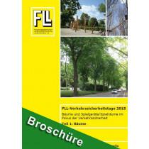 Tagungsband FLL-Verkehrssicherheitstage 2015, Teil 1: Bäume