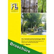 Tagungsband FLL-Verkehrssicherheitstage 2016, Teil 1: Bäume