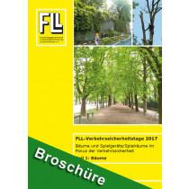 Tagungsband FLL-Verkehrssicherheitstage 2017, Teil 1: Bäume