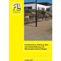 Fachbericht zu Planung, Bau und Instandhaltung von Wassergebunden Wegen 2007 (Broschüre)