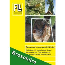 Baumuntersuchungsrichtlinien - Richtlinien für eingehende Untersuchungen zur Überprüfung der Verkehrssicherheit von Bäumen, 2013 (Broschüre)