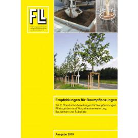 Empfehlungen für Baumpflanzungen – Teil 2: Standortvorbereitungen für Neupflanzungen; Pflanzgruben und Wurzelraumerweiterung, Bauweisen und Substrate, 2010 (Broschüre)