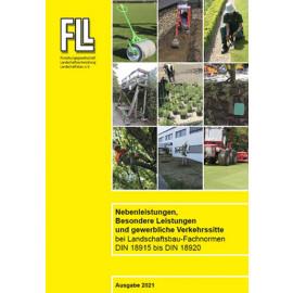 Besondere Leistungen, Nebenleistungen und gewerbliche Verkehrssitte bei Landschaftsbau-Fachnormen DIN 18915 bis DIN 18920,  2021 (Broschüre)
