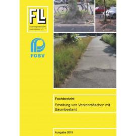 Fachbericht, Erhaltung von Verkehrsflächen mit Baumbestand, 2019 (Broschüre)