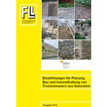 Empfehlungen für Planung, Bau und Instandhaltung von Trockenmauern aus Naturstein, 2012 (Broschüre)